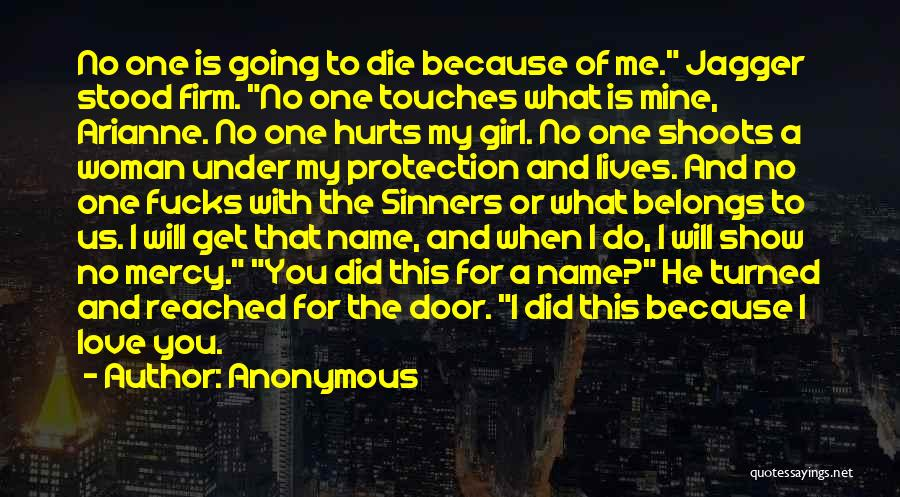 Show A Girl You Love Her Quotes By Anonymous
