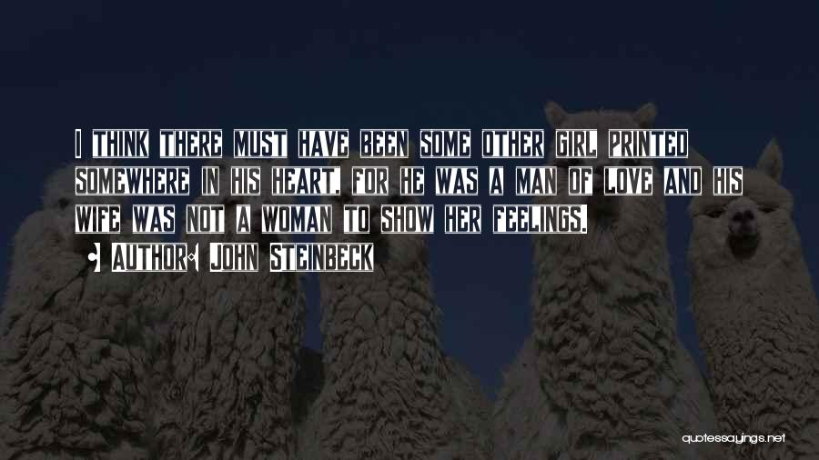 Show A Girl You Love Her Quotes By John Steinbeck