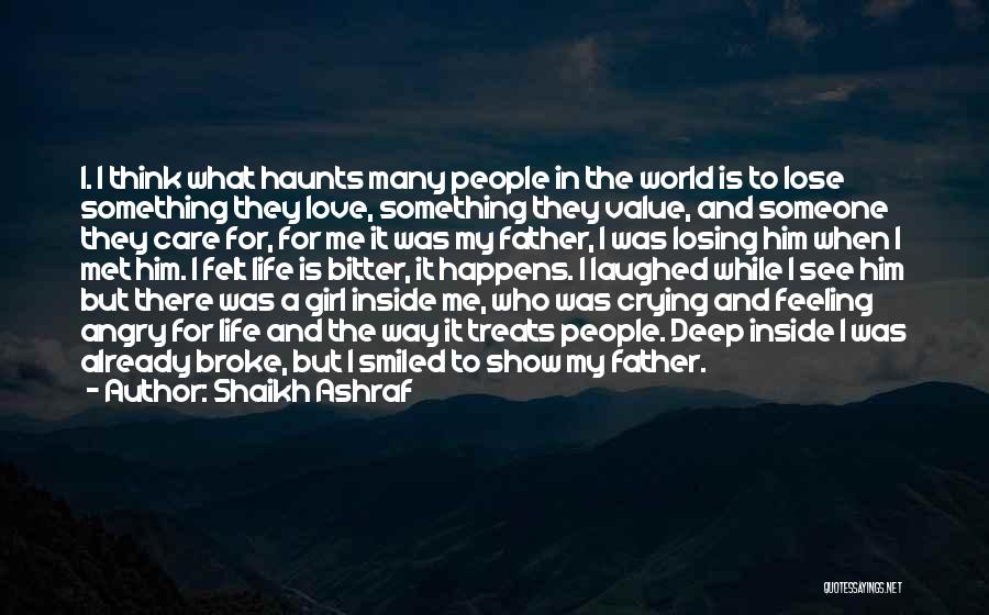 Show A Girl You Love Her Quotes By Shaikh Ashraf