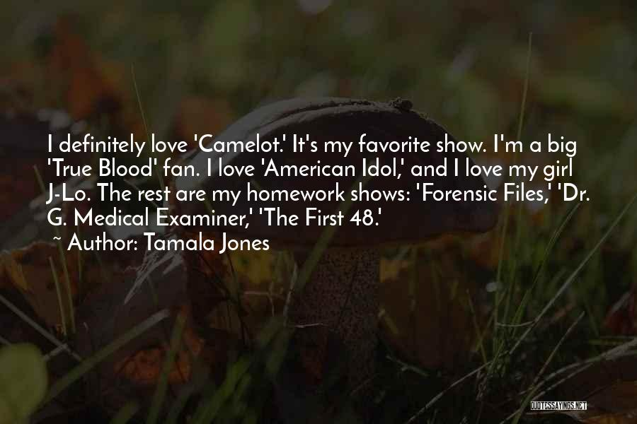 Show A Girl You Love Her Quotes By Tamala Jones