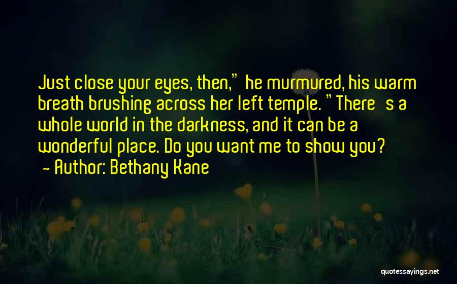 Show Her You Want Her Quotes By Bethany Kane