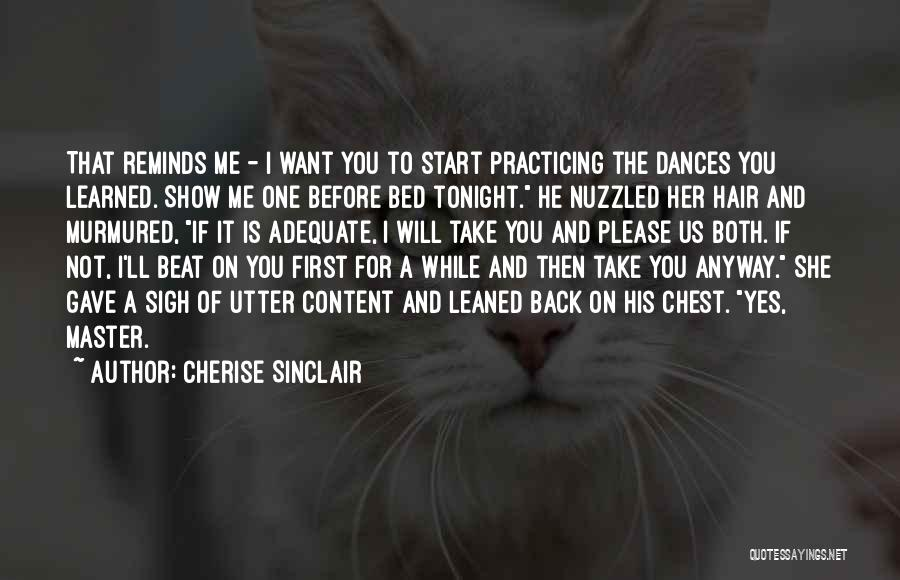 Show Her You Want Her Quotes By Cherise Sinclair