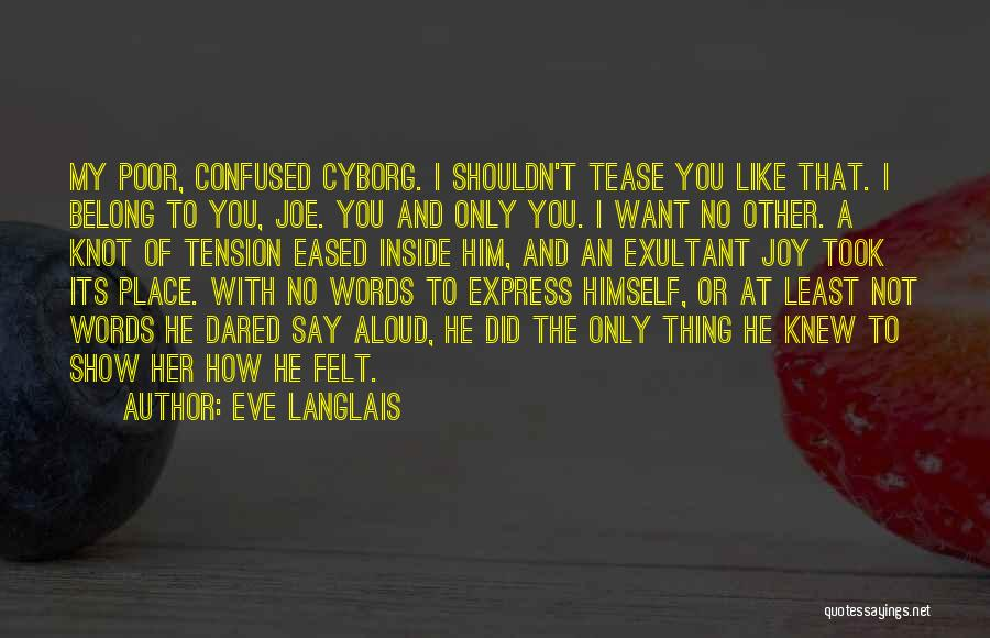 Show Her You Want Her Quotes By Eve Langlais