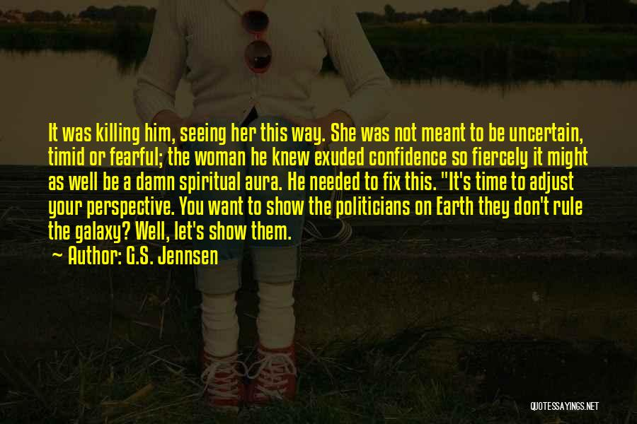 Show Her You Want Her Quotes By G.S. Jennsen