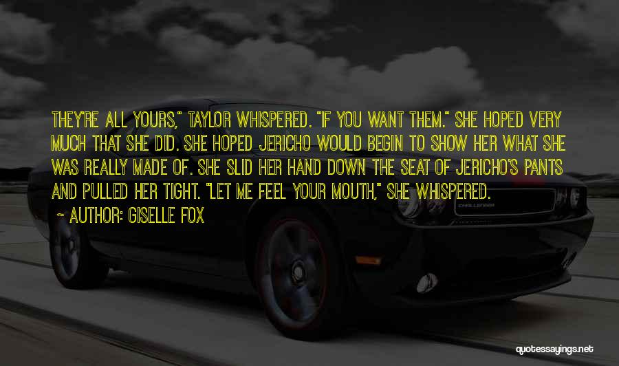 Show Her You Want Her Quotes By Giselle Fox