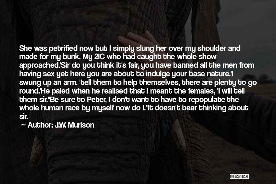 Show Her You Want Her Quotes By J.W. Murison