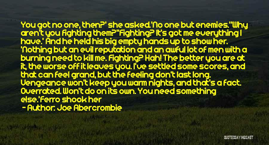 Show Her You Want Her Quotes By Joe Abercrombie