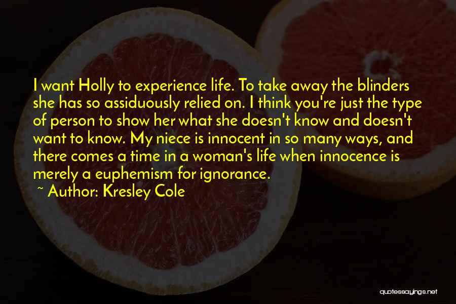 Show Her You Want Her Quotes By Kresley Cole