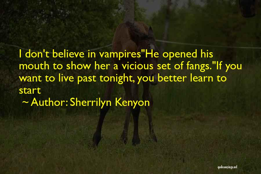Show Her You Want Her Quotes By Sherrilyn Kenyon