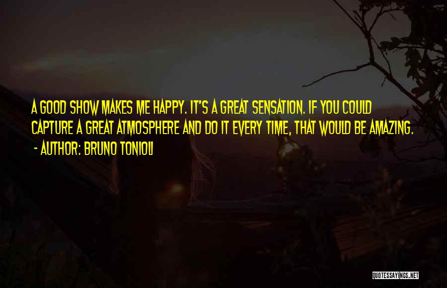 Show Me A Good Time Quotes By Bruno Tonioli