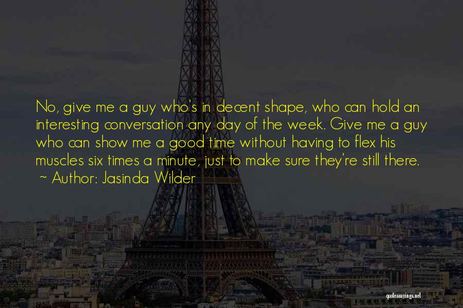 Show Me A Good Time Quotes By Jasinda Wilder