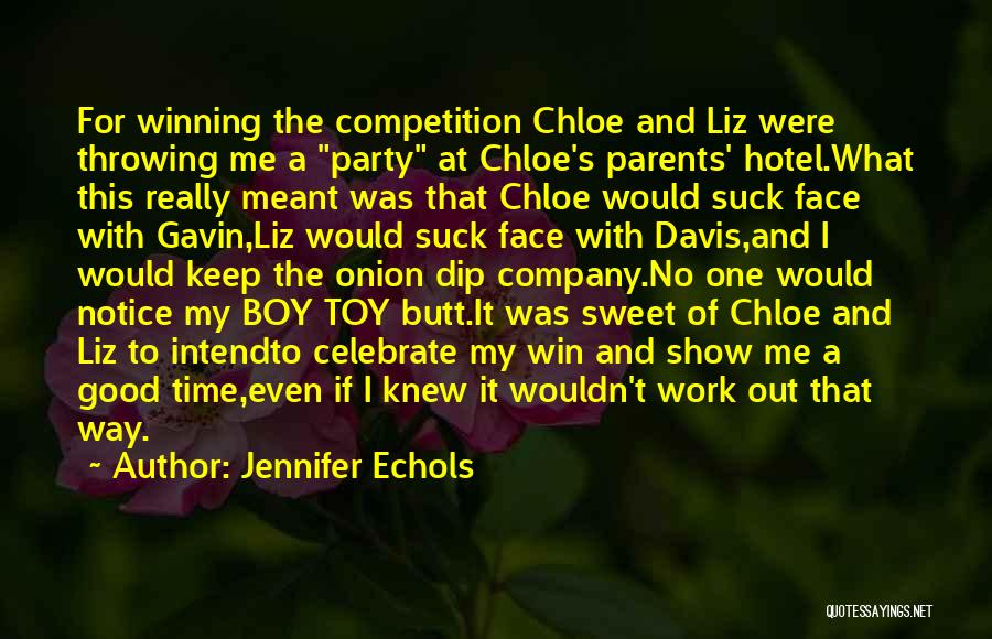 Show Me A Good Time Quotes By Jennifer Echols