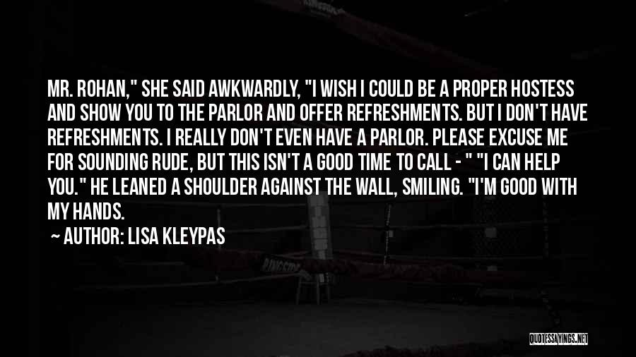 Show Me A Good Time Quotes By Lisa Kleypas