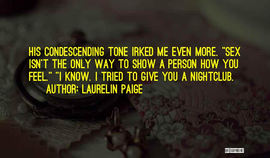 Show Me How You Feel Quotes By Laurelin Paige