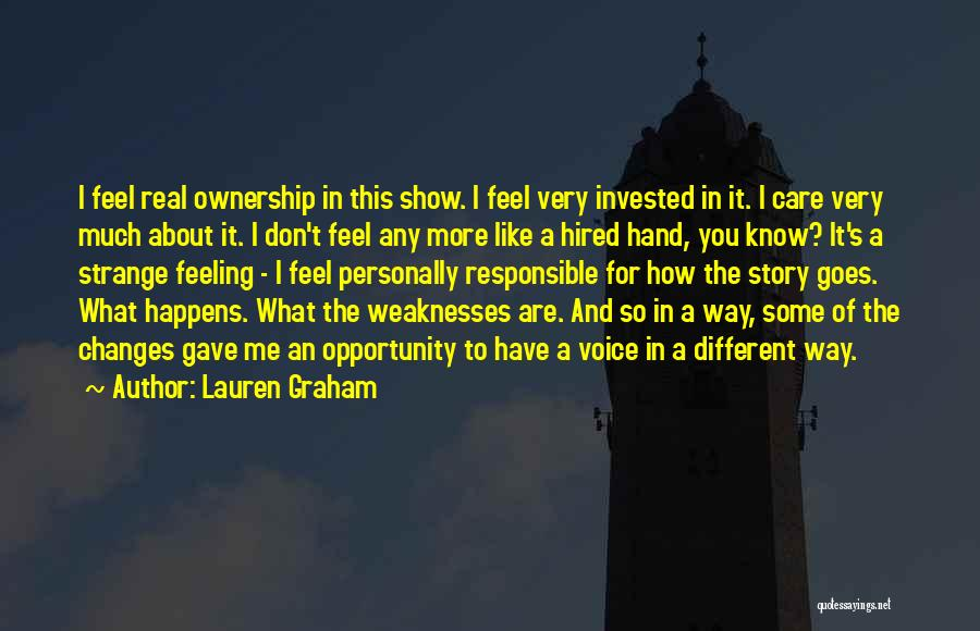 Show Me How You Feel Quotes By Lauren Graham