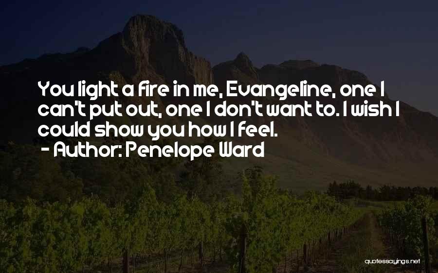 Show Me How You Feel Quotes By Penelope Ward