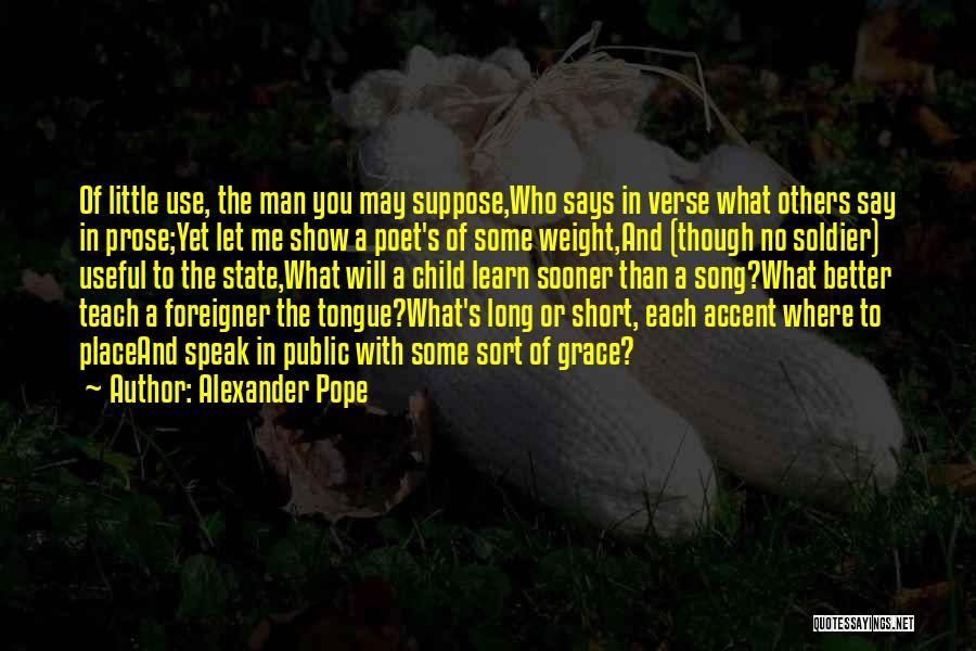 Show Me Some Quotes By Alexander Pope
