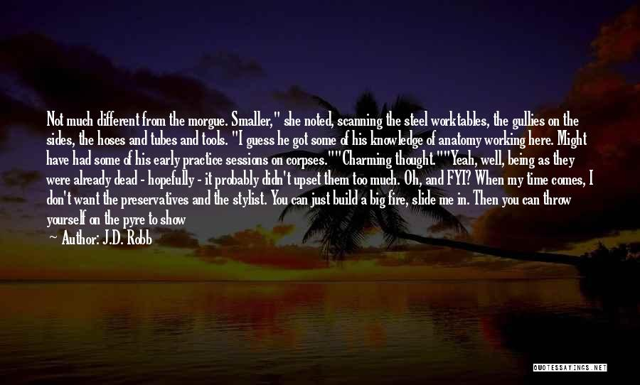 Show Me Some Quotes By J.D. Robb