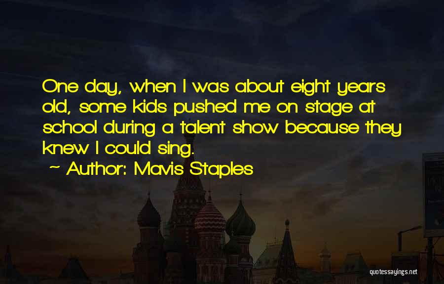 Show Me Some Quotes By Mavis Staples