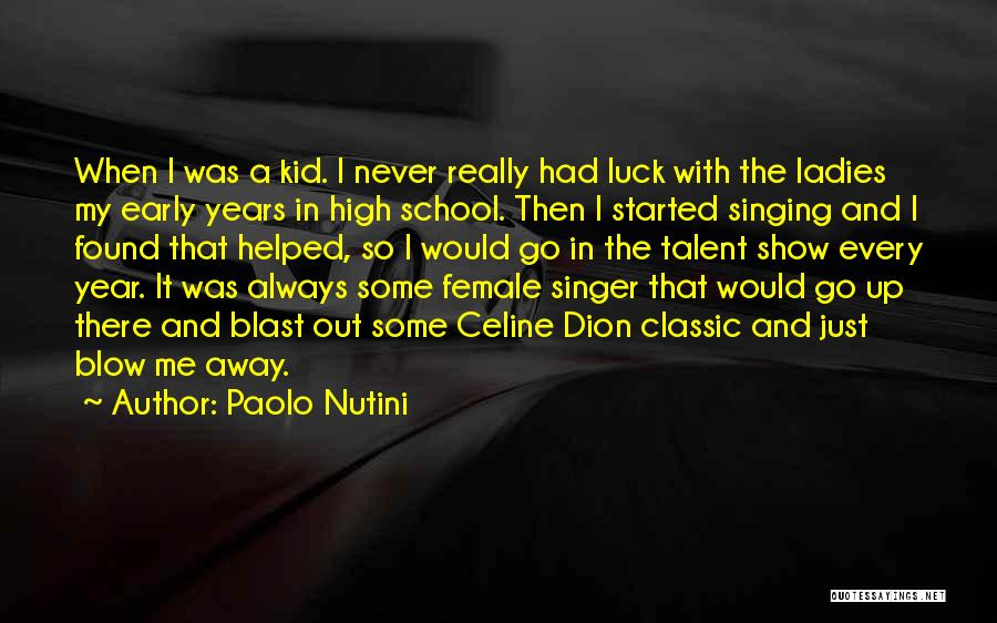 Show Me Some Quotes By Paolo Nutini