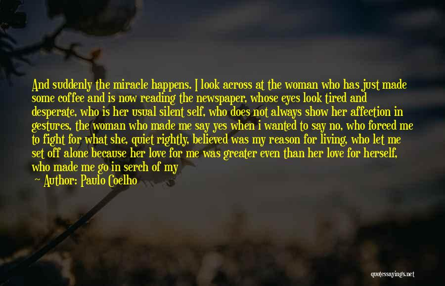 Show Me Some Quotes By Paulo Coelho