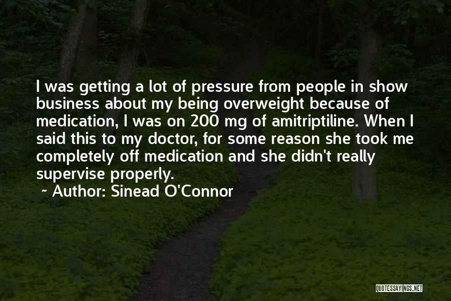 Show Me Some Quotes By Sinead O'Connor