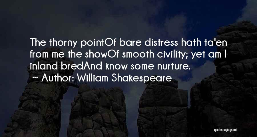 Show Me Some Quotes By William Shakespeare