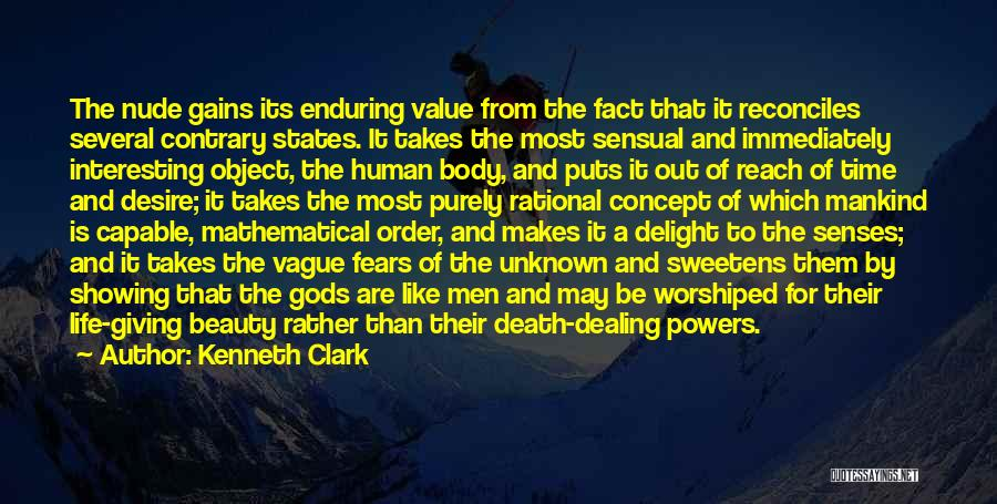 Showing Your Body Quotes By Kenneth Clark