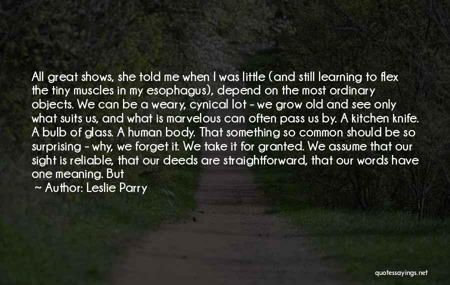 Showing Your Body Quotes By Leslie Parry