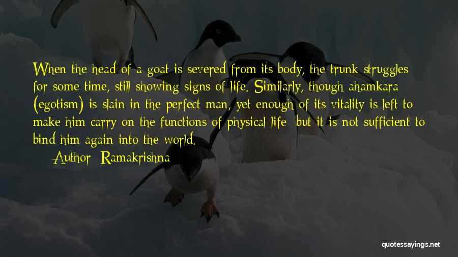 Showing Your Body Quotes By Ramakrishna
