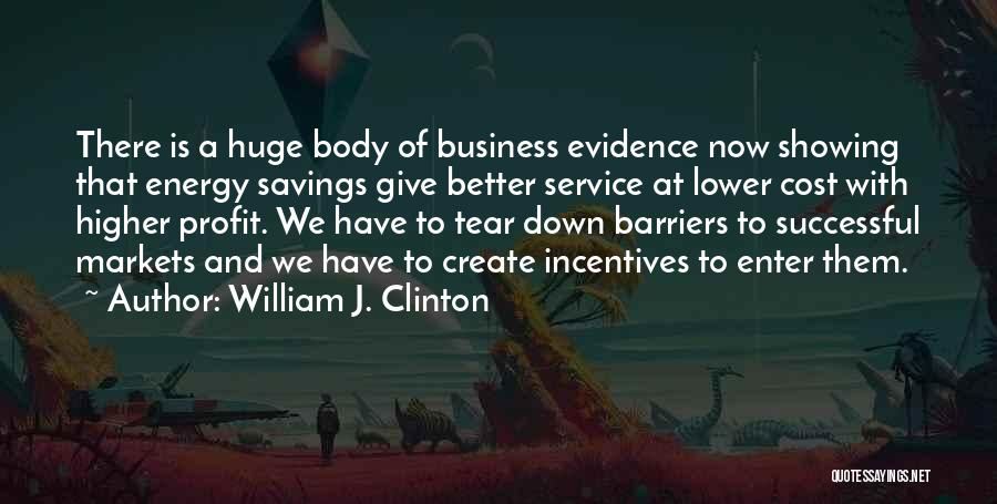 Showing Your Body Quotes By William J. Clinton