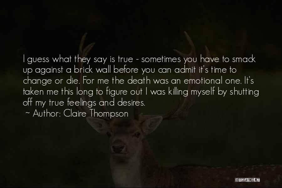 Shutting Myself Out Quotes By Claire Thompson
