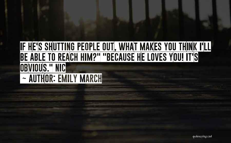 Shutting Myself Out Quotes By Emily March