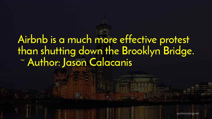 Shutting Myself Out Quotes By Jason Calacanis