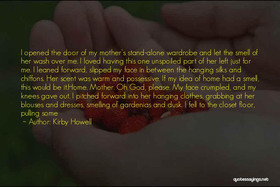 Shutting Myself Out Quotes By Kirby Howell