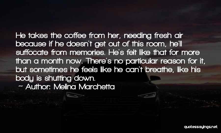 Shutting Myself Out Quotes By Melina Marchetta