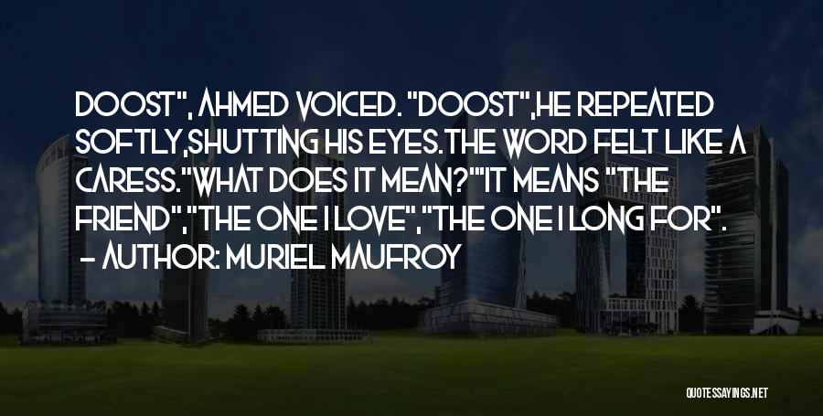 Shutting Your Eyes Quotes By Muriel Maufroy