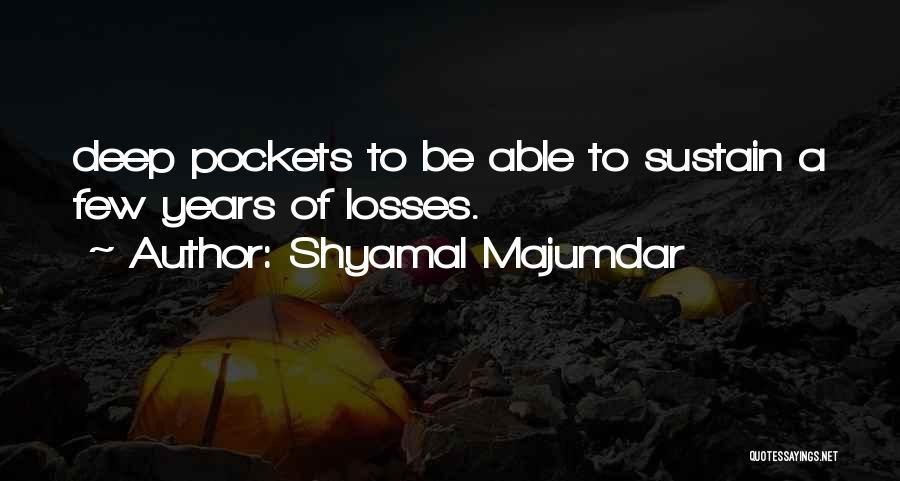 Shyamal Majumdar Quotes 1419967