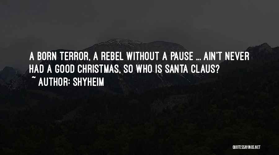 Shyheim Quotes 501356