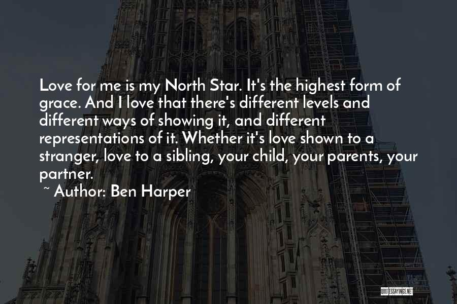Sibling Love Quotes By Ben Harper