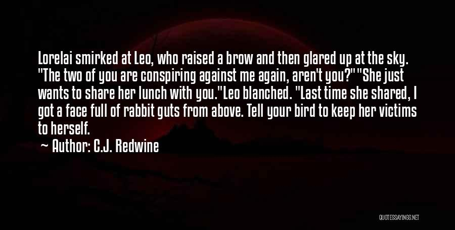Sibling Love Quotes By C.J. Redwine