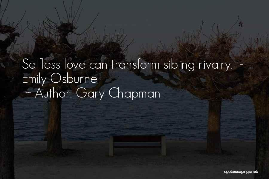Sibling Love Quotes By Gary Chapman
