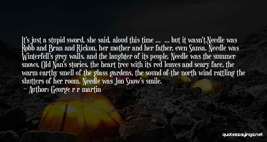 Sibling Love Quotes By George R R Martin