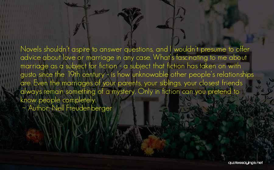 Sibling Love Quotes By Nell Freudenberger