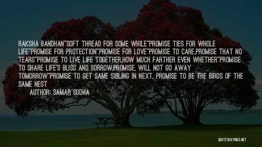 Sibling Love Quotes By Samar Sudha