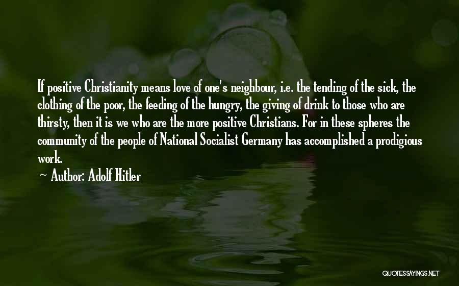 Sick But Have To Work Quotes By Adolf Hitler