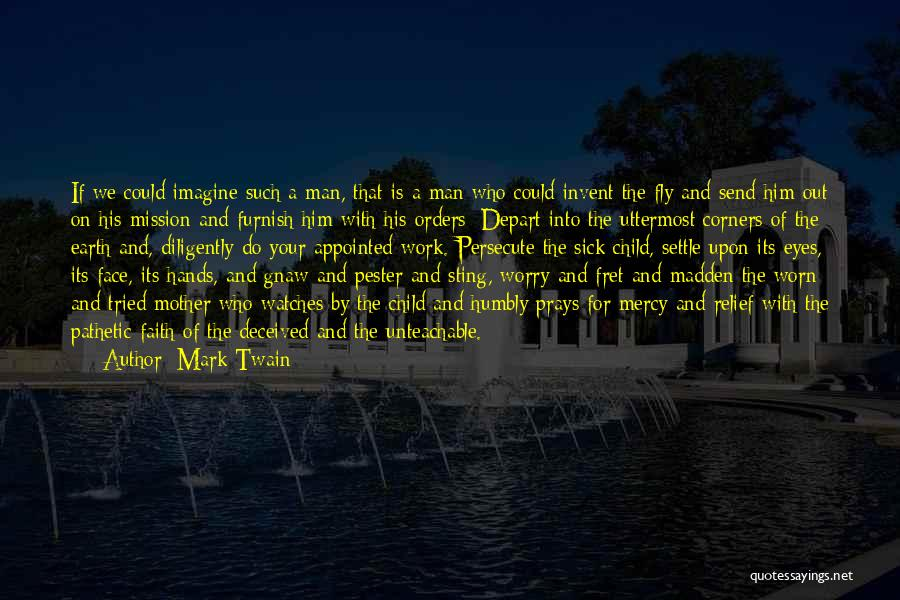 Sick But Have To Work Quotes By Mark Twain