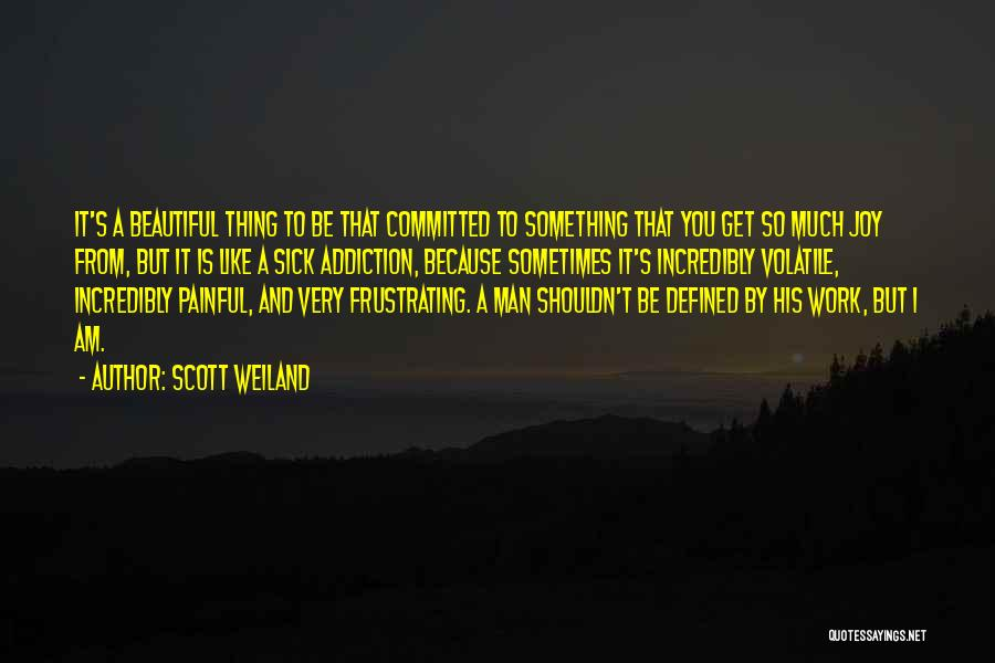 Sick But Have To Work Quotes By Scott Weiland