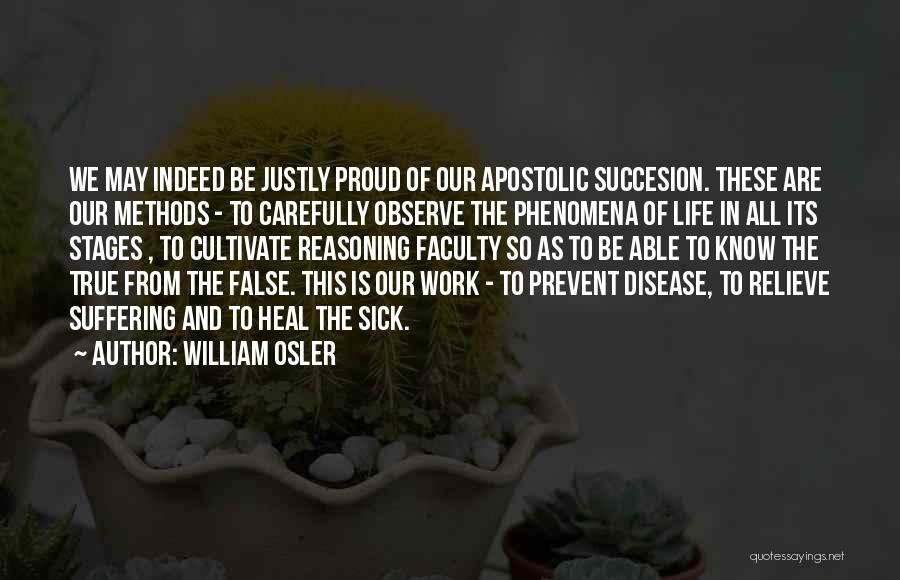 Sick But Have To Work Quotes By William Osler