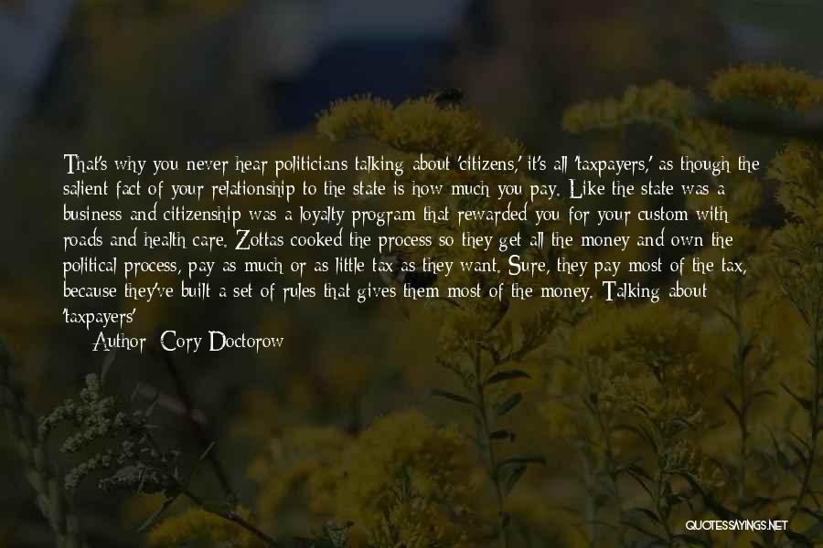 Sick Of It Quotes By Cory Doctorow